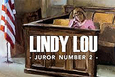 Lindy Lou, Juror Number 2, a documentary on Death penalty
