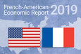 Publication of the 2019 French-American Economic Report
