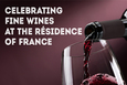 Celebrating fine wines at the Résidence of France